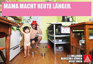 Banner - Mama macht heute länger